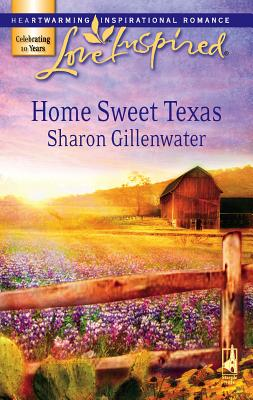 Home Sweet Texas - Gillenwater, Sharon