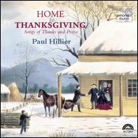 Home to Thanksgiving - Alan Bennett (tenor); Andrew Lawrence-King (harp); Catherine Webster; Daniel Carberg; Moira Smiley; Paul Elliott (tenor);...