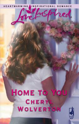 Home to You - Wolverton, Cheryl