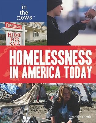 Homelessness in America Today - Bringle, Jennifer