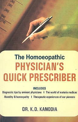 Homeopathic Physician's Quick Prescriber - Kanodia, K. D.