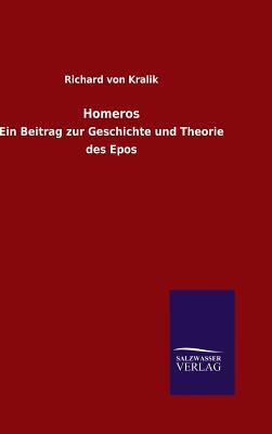 Homeros - Kralik, Richard Von