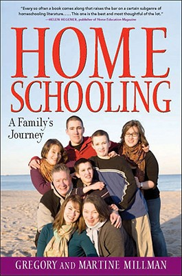 Homeschooling - Millman, Martine, and Millman, Gregory