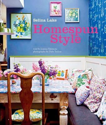 Homespun Style - Lake, Selina, and Simmons, Joanna