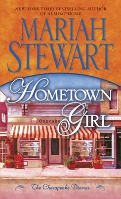 Hometown Girl: The Chesapeake Diaries - Stewart, Mariah
