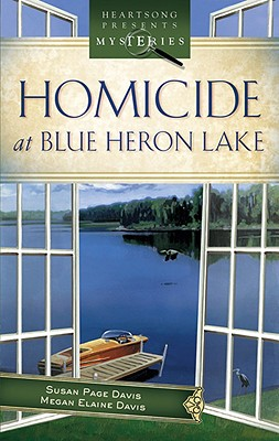 Homicide at Blue Heron Lake - Davis, Susan Page