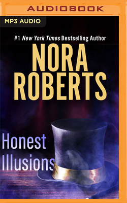 Honest Illusions - Roberts, Nora, and Burr, Sandra (Read by)