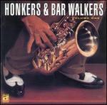 Honkers & Bar Walkers, Vol. 1