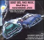 Honky Soul, Race Music, Hard Bop & Anachronic Jazz