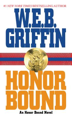 Honor Bound - Griffin, W E B