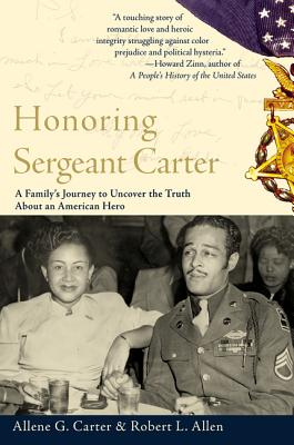 Honoring Sergeant Carter: A Family's Journey to Uncover the Truth about an American Hero - Carter, Allene, and Allen, Robert L