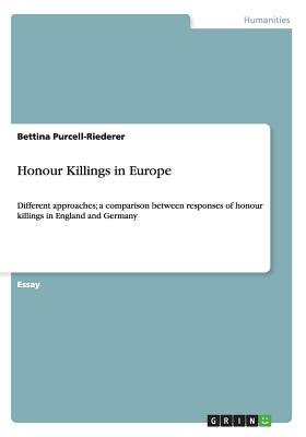 Honour Killings in Europe - Purcell-Riederer, Bettina