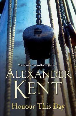 Honour This Day - Kent, Alexander