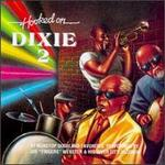 Hooked on Dixie, Vol. 2