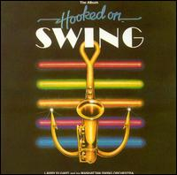 Hooked on Swing, Vol. 1 - The Kings of Swing Orchestra