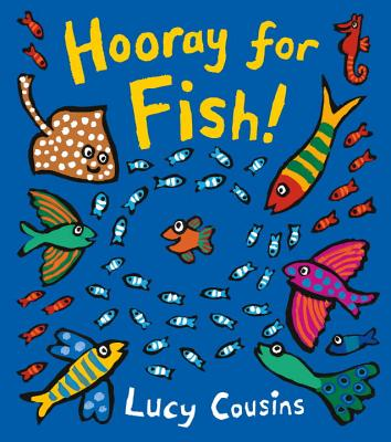 Hooray for Fish! - Cousins, Lucy
