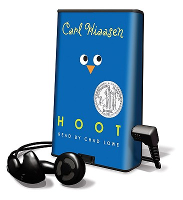 Hoot - Hiaasen, Carl, and Lowe, Chad (Read by)