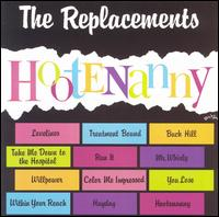 Hootenanny [LP] - The Replacements