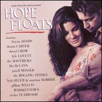 Hope Floats [Original Soundtrack] [Bonus Tracks] - Original Soundtrack