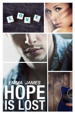Hope Is Lost - Duckwall, Alizon (Editor), and James, Emma