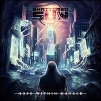 Hope Within Hatred - Shattered Sun
