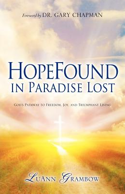 Hopefound in Paradise Lost - Grambow, Luann