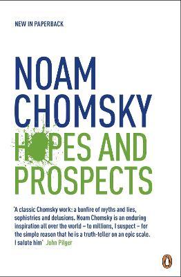 Hopes and Prospects - Chomsky, Noam
