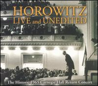 Horowitz Live and Unedited [includes Bonus DVD] - Vladimir Horowitz (piano)