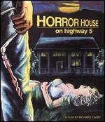 Horror House on Highway Five [Blu-Ray/DVD] [2 Discs]