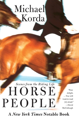 Horse People: Scenes from the Riding Life - Korda, Michael