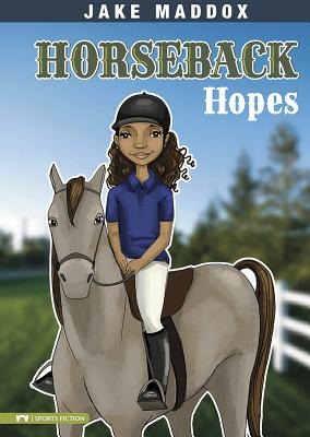 Horseback Hopes - Maddox, Jake