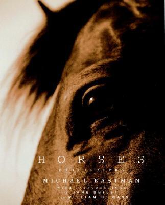 Horses: Photographs - Eastman, Michael
