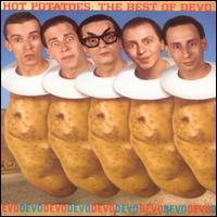 Hot Potatoes: Best Of - Devo