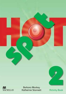 Hot Spot 2 Activity Book - Granger, Colin, and Stannet, Katherine