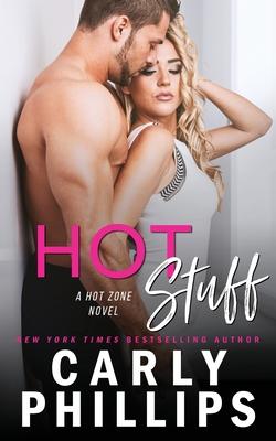 Hot Stuff - Phillips, Carly