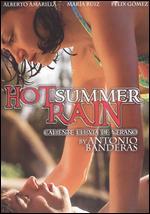 Hot Summer Rain - Antonio Banderas