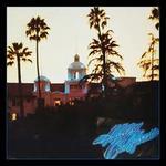 Hotel California [40th Anniversary Edition]