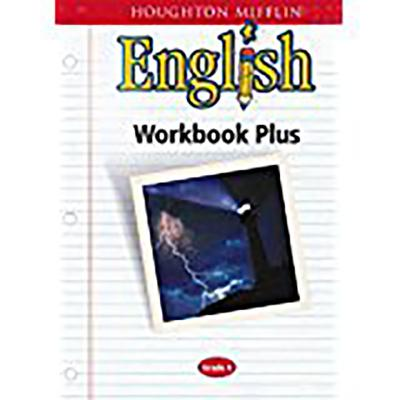 Houghton Mifflin English: Workbook Plus Grade 6 - Houghton Mifflin Company (Prepared for publication by)