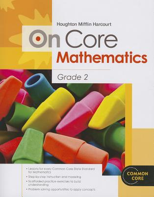 Houghton Mifflin Harcourt on Core Mathematics: Student Workbook Grade 2 - Houghton Mifflin Harcourt (Prepared for publication by)