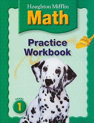 Houghton Mifflin Math: Practice Workbook, Grade 1 - Houghton Mifflin Company (Creator)