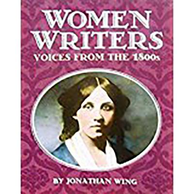 Houghton Mifflin Social Studies: Above Level Independent Book Unit 6 Level 5 Woman Writers: Voices from the 1800s - Houghton Mifflin Company (Prepared for publication by)