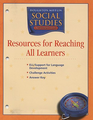 Houghton Mifflin Social Studies Resources for Reaching All Learners - Houghton Mifflin Company (Creator)