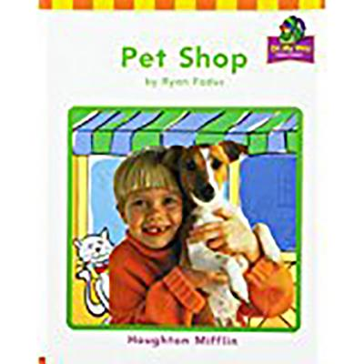 Houghton Mifflin the Nation's Choice: On My Way Practice Readers Theme 9 Grade 1 Pet Shop - Houghton Mifflin Company (Prepared for publication by)