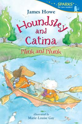 Houndsley and Catina: Plink and Plunk - Howe, James