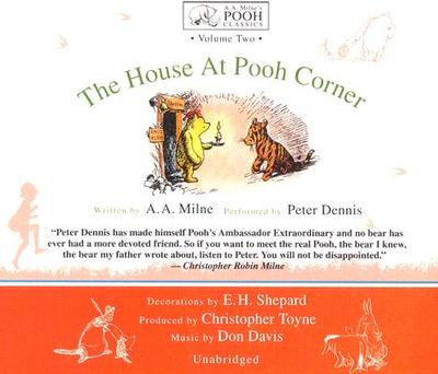 House at Pooh Corner - Milne, A A, and Dennis, Peter (Read by)