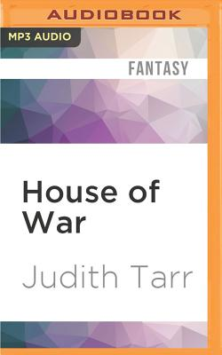 House of War - Tarr, Judith, and Lister, Ralph (Read by)