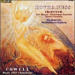 Hovhaness; Triptych/The Holy City/Meditation on Orpheus/Cowell: Music 1957/Synchrony