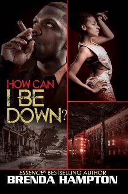 How Can I Be Down? - Hampton, Brenda