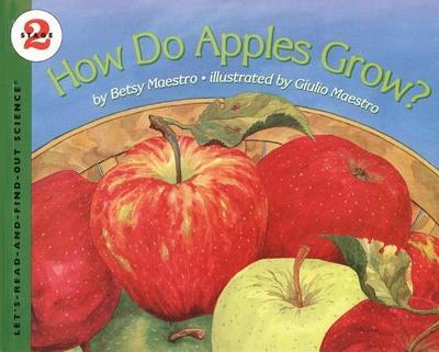 How Do Apples Grow? - Maestro, Betsy