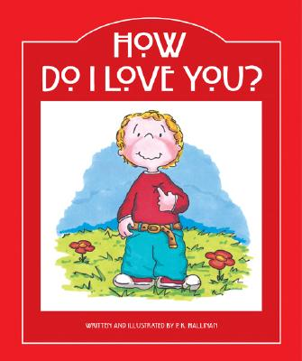 How Do I Love You? -